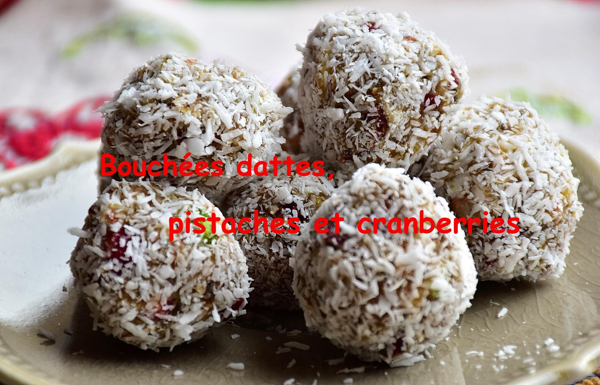 Capsule gourmande – Friandises pistaches et cranberries